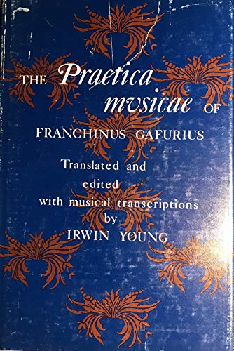 9780299051808: The Practica Musicae of Franchinus Gafurius
