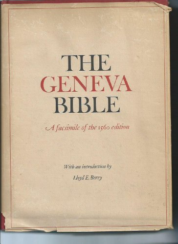 9780299052515: The Geneva Bible: A Facsimile of the 1560 Edition