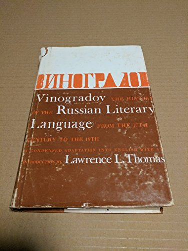 9780299052607: History of the Russian Literary Language from the 17th to the 19th Centuries