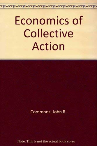 9780299053604: Economics of Collective Action