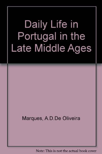 9780299055806: Daily Life in Portugal in the Late Middle Ages (English and Portuguese Edition)
