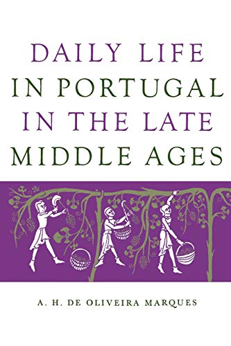 9780299055844: Daily Life in Portugal in the Late Middle Ages