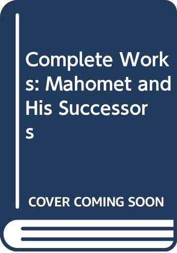 Complete Works: Mahomet and His Successors (The: Irving, Washington