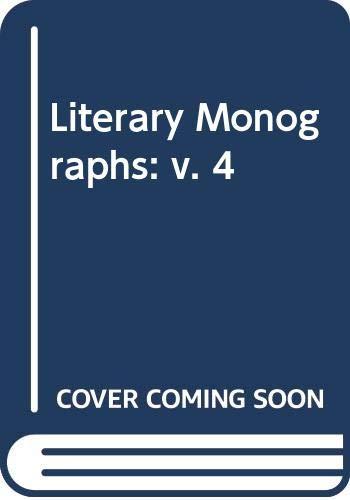 Literary Monographs, Vol. 4: Rothstein, Eric