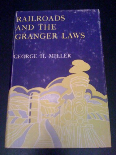 9780299058708: Railroads and the Granger Laws