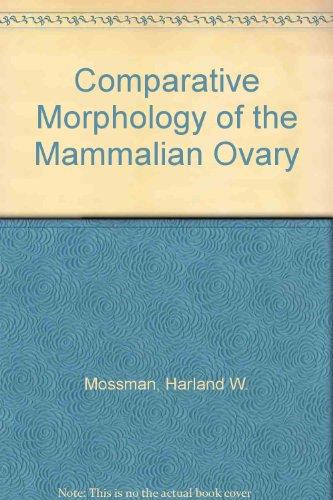 9780299059347: Comparative Morphology of the Mammalian Ovary