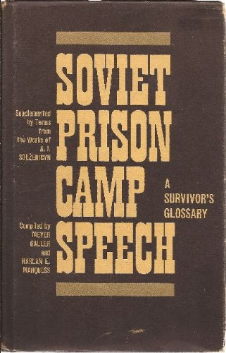 9780299060800: Soviet Prison Camp Speech: A Survivor's Glossary (English and Russian Edition)