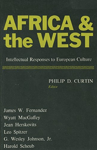 9780299061241: Africa and the West: Intellectual Responses to European Culture