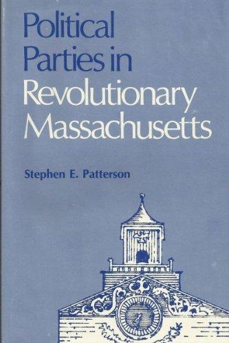 9780299062606: Political Parties in Revolutionary Massachusetts
