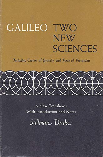 9780299064006: Two New Sciences: Including Centers of Gravity and Force of Percussion