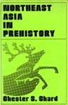9780299064303: Northeast Asia in Prehistory