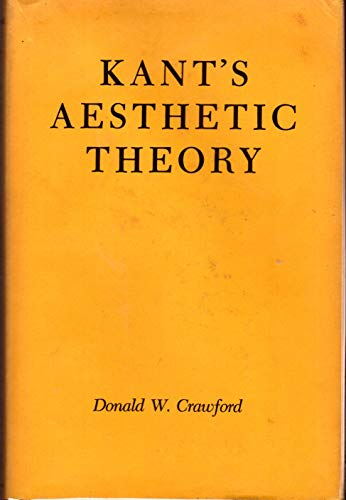 Kant's Aesthetic Theory.: CRAWFORD, Donald W.: