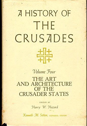 A History of the Crusades Volume 4: Hazard, Harry W. (ed)