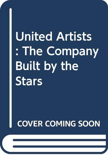 9780299069407: United Artists: The Company Built by the Stars