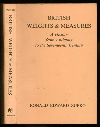 9780299073404: British Weights and Measures: A History from Antiquity to the Seventeenth Century