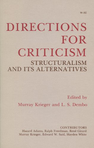 Directions for Criticism: Structuralism and Its Alternatives