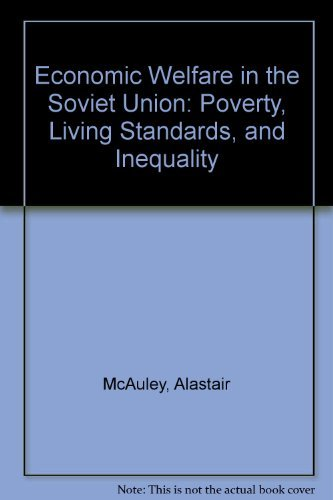 9780299076405: Economic Welfare in the Soviet Union: Poverty, Living Standards, and Inequality