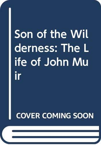 9780299077303: Son of the Wilderness: The Life of John Muir