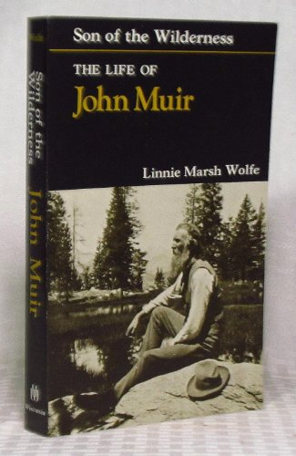 9780299077341: Son of the Wilderness: The Life of John Muir