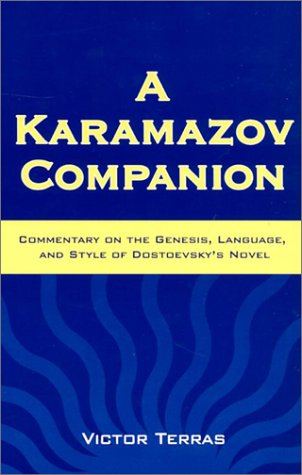 9780299083144: A Karamazov Companion: Commentary on the Genesis, Language, and Style of Dostoevsky's Novel
