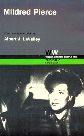 9780299083700: Mildred Pierce: Screenplay (Wisconsin/Warner Brothers Screenplays)