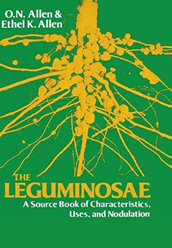 The Leguminosae: A Source Book of Characteristics,: Ethel K. Allen,