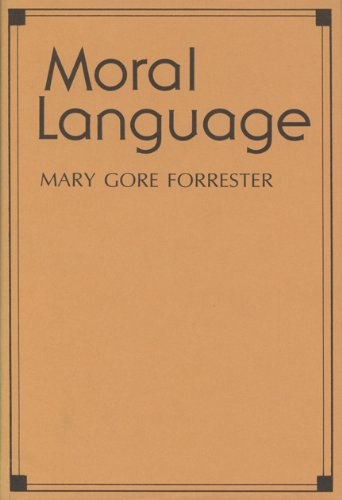 Moral language.: Forrester, Mary Gore.