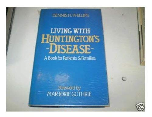 9780299086701: Living With Huntington's Disease: A Book for Patients and Families
