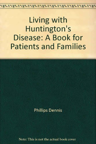 9780299086749: Living with Huntington's Disease: A Book for Patients and Families