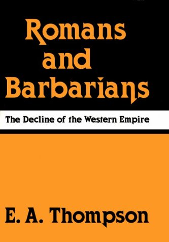 9780299087005: Romans and Barbarians: The Decline of the Western Empire (Wisconsin Studies in Classics)