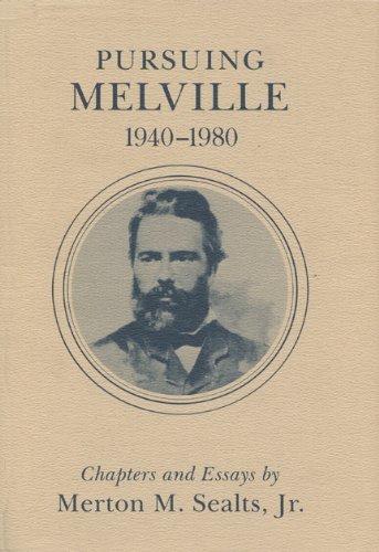 9780299088705: Pursuing Melville, 1940-1980