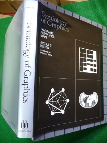 9780299090609: Semiology of Graphics: Diagrams, Networks, Maps (English and French Edition)