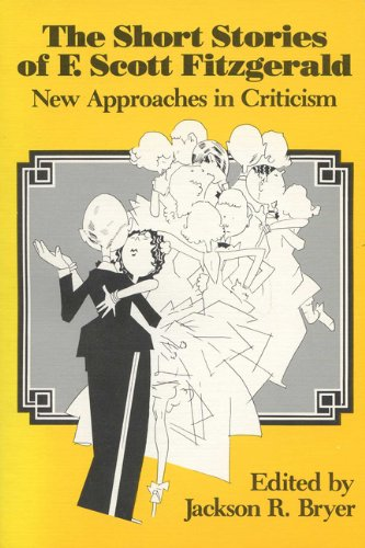 9780299090845: The Short Stories of F. Scott Fitzgerald: New Approaches in Criticism