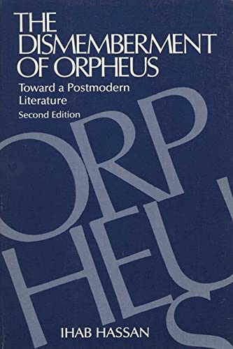 9780299091248: The Dismemberment of Orpheus: Toward a Postmodern Literature