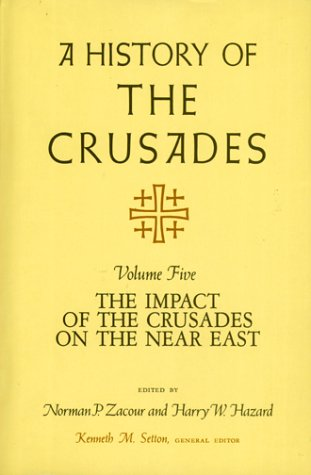 9780299091408: A History of the Crusades, Volume V: The Impact of the Crusader States on the Near East