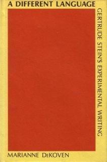 Different Language: Gertrude Stein's Experimental Writing: DeKoven, Marianne