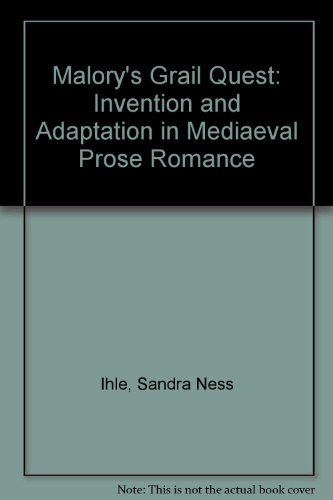 9780299092405: Malory's Grail Quest: Invention and Adaptation in Medieval Prose Romance