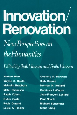 9780299093907: Innovation/Renovation: New Perspectives on the Humanities (Theories of Contemporary Culture)