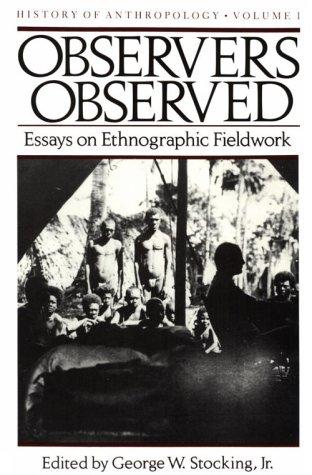 9780299094546: Observers Observed: Essays on Ethnographic Fieldwork