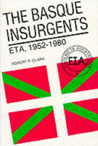 9780299096502: The Basque Insurgents: Eta, 1952-1980