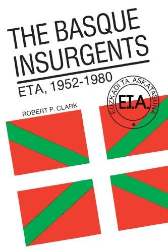 9780299096540: The Basque Insurgents: Eta, 1952-1980