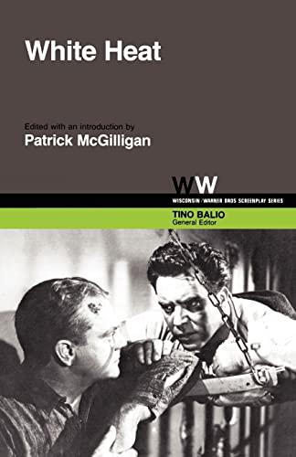 9780299096748: White Heat (Wisconsin / Warner Bros. Screenplays)