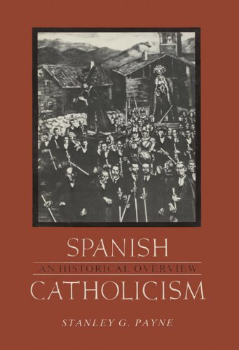 9780299098001: Spanish Catholicism: An Historical Overview