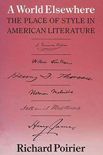 9780299099343: World Elsewhere the Place of Style in American Literature