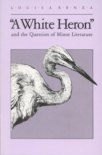 9780299099602: A White Heron and the Question of Minor Literature