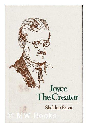 9780299100803: Joyce the Creator