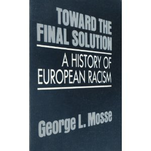9780299101848: Toward the Final Solution: A History of European Racism Edition: Reprint