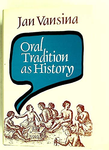 9780299102104: Oral Tradition as History