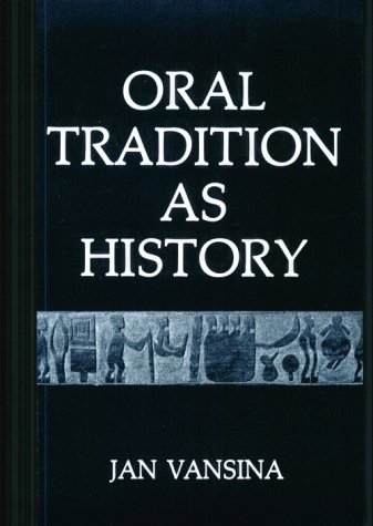 9780299102142: Oral Tradition as History
