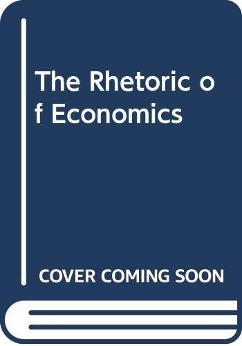9780299103842: The Rhetoric of Economics (Rhetoric of the Human Sciences Series)